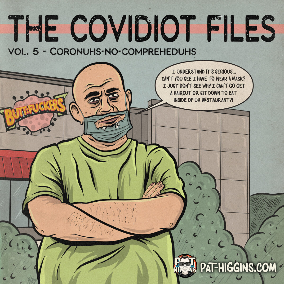 The Covidiot Files – 5 – Editorial Cartoon